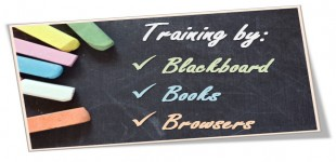 Training by Blackboard, Books & Browsers! ™