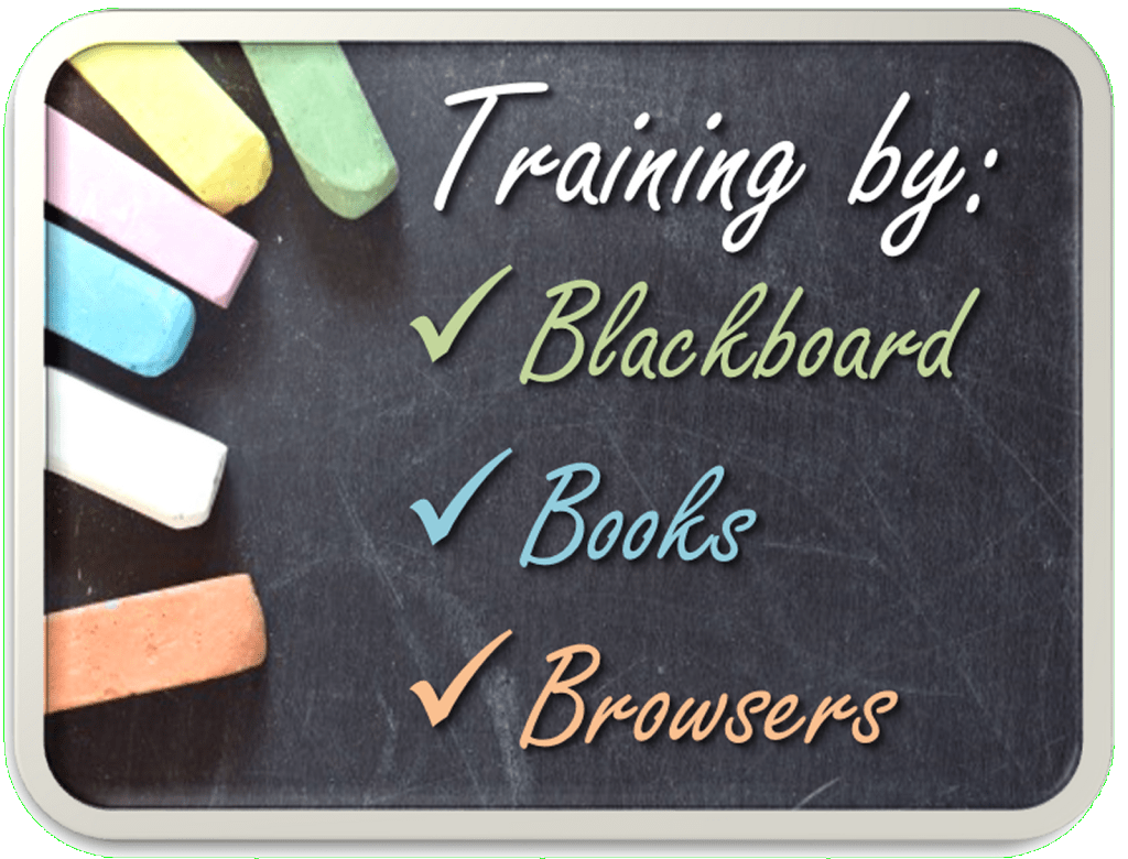 Training by Blackboard, Books & Browsers
