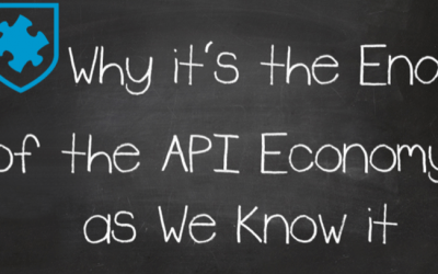Why it's the End of the API Economy as We Know it