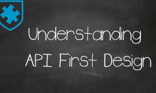 Understanding API First Design